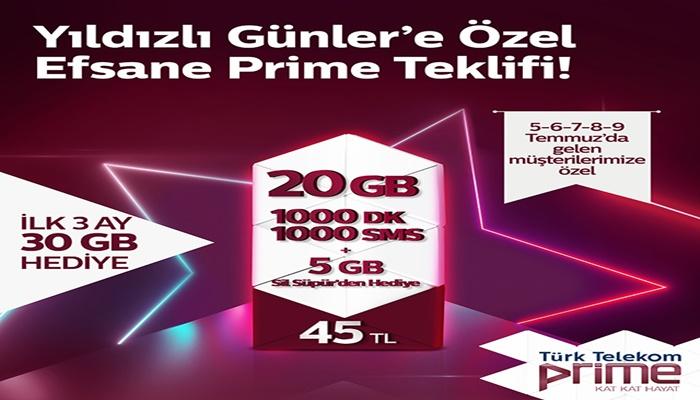 Türk Telekom Yıldızlı Günlerde Kaçırılmayacak Prime Efsane 20 Tarifesi